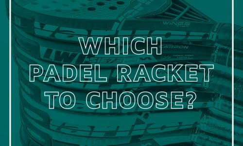 Tips for choosing the right padel racket_English